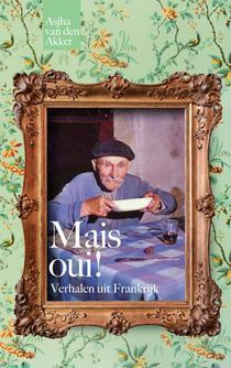 Mais oui! Verhalen uit Frankrijk