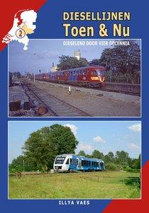 Diesellijnen Toen & Nu - deel 2