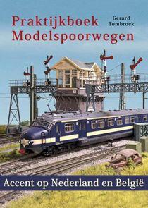 Praktijkboek Modelspoorwegen