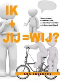 Ik + jij = wij?