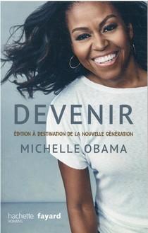 Devenir - Michelle Obama : Edition A Destination De La Nouvelle Generation