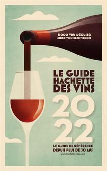 Le Guide Hachette Des Vins (edition 2022)