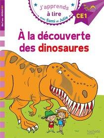 J'apprends A Lire Avec Sami Et Julie ; A La Decouverte Des Dinosaures