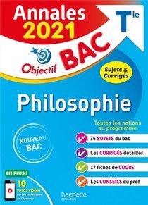 Objectif Bac ; Philosophie Terminale ; Annales (edition 2021)
