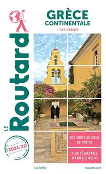 Guide Du Routard ; Grece Continentale ; + Iles Ioniennes (edition 2021/2022)