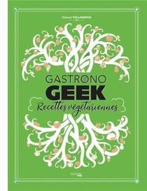 Gastronogeek : Recettes Vegetariennes