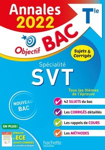 Objectif Bac ; Specialite Svt ; Terminale ; Annales (edition 2022)