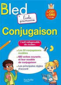 Bled ; Conjugaison ; Ecole Primaire ; Du Ce1 Au Cm2