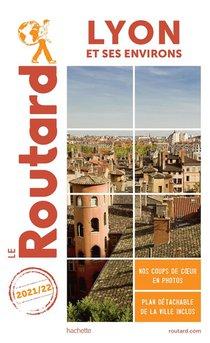 Guide Du Routard ; Lyon Et Ses Environs (edition 2021/2022)