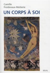 Un Corps A Soi