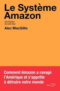 Le Systeme Amazon : Une Histoire De Notre Futur