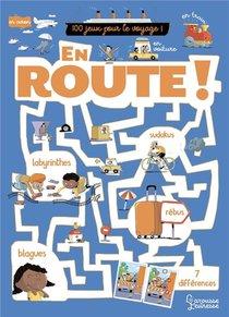 En Route ! 100 Jeux Pour Le Voyage !
