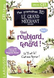 Mes Premieres Bd Le Grand Mechant Renard : Quel Roublard, Ce Renard !