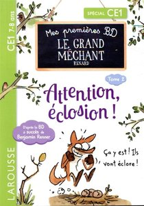 Mes Premieres Bd Le Grand Mechant Renard : Attention, Eclosion !