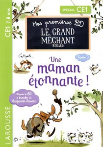 Mes Premieres Bd Le Grand Mechant Renard : Une Maman Etonnante !