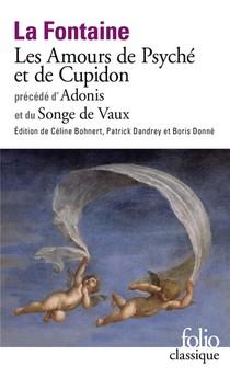 Les Amours De Psyche Et De Cupidon Precede D'adonis Et Du Songe De Vaux