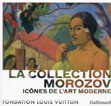 Icones De L'art Moderne, La Collection Morozov