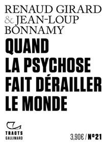 Quand La Psychose Fait Derailler Le Monde