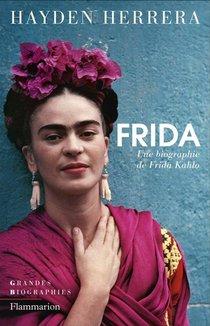 Frida ; Une Biographie De Frida Kahlo