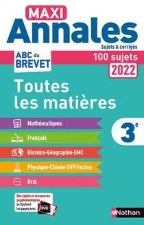 Maxi Annales Abc Du Brevet ; Toutes Les Matieres : 3e (edition 2022)