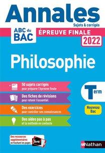 Maxi Annales Abc Du Bac ; Philosophie : Terminale (edition 2022)