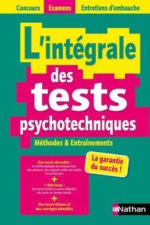L'integrale Des Tests Psychotechniques ; Concours Examens Entretiens D'embauche (edition 2021/2022)