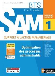 Domaines D'activites Gpme ; Domaine D'activite 1 : Optimisation Des Processus Administratifs : Bts Sam 1re Et 2e Annees (edition 2021)