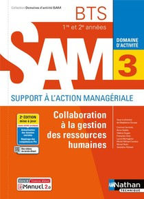 Domaines D'activites Gpme ; Domaine D'activite 3 : Collaboration A La Gestion Des Ressources Humaines : Bts Sam 1re Et 2e Annees (edition 2021)
