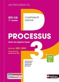 Les Processus 3 ; Processus 3 : Bts Cg 1ere Annee (edition 2021)