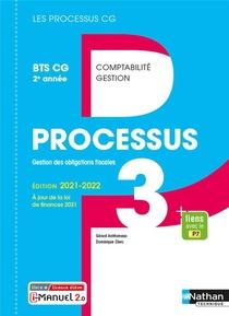 Les Processus 3 ; Processus 3 : Bts Cg 2eme Annee (edition 2021)