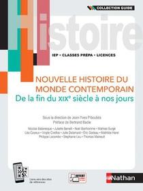 Nouvelle Histoire Du Monde Contemporain : De La Fin Du Xixe Siecle A Nos Jours (edition 2021)