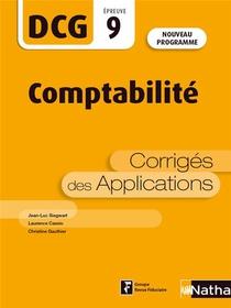 Dcg : Comptabilite : Epreuve 9 : Corriges Des Applications (edition 2021)