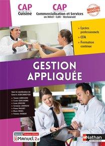 Gestion Appliquee : Cap Cuisine & Cap Commercialisation Et Services En Hcr (edition 2021)