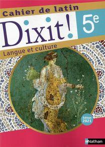 Dixit ! ; Cahier De Latin : 5e : Cahier De L'eleve (edition 2021)
