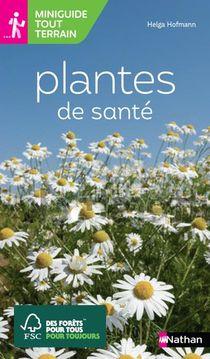 Miniguide Tout Terrain : Plantes De Sante
