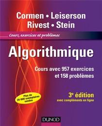 Algorithmique ; Cours Avec 957 Exercices Et 158 Problemes (3e Edition)