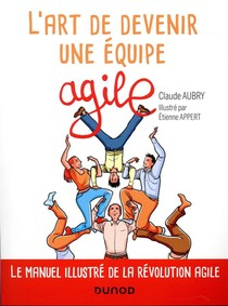 L'art De Devenir Une Equipe Agile