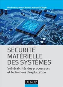 Securite Materielle Des Systemes ; Vulnerabilite Des Processeurs Et Techniques D'exploitation