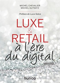 Luxe Et Retail A L'ere Du Digital