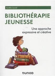 Bibliotherapie Jeunesse : Une Approche Expressive Et Creative