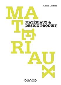 Materiaux & Design Produit (2e Edition)