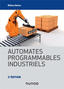 Automates Programmables Industriels (2e Edition)