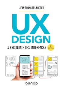 Ux Design & Ergonomie Des Interfaces (7e Edition)