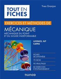 Mecanique ; Mecanique Du Point Et Du Solide Indeformable ; Exercices Et Methodes