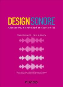 Design Sonore : Applications, Methodologie Et Etudes De Cas