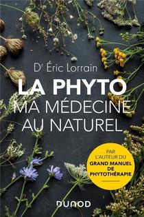 La Phyto, Ma Medecine Au Naturel
