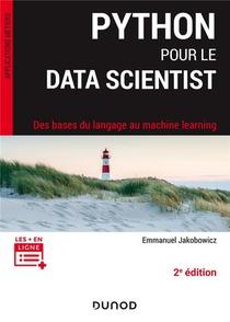 Python Pour Le Data Scientist ; Des Bases Du Langage Au Machine Learning (2e Edition)