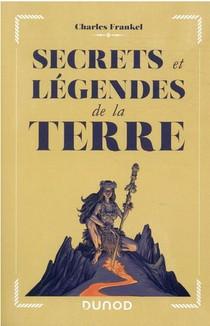 Secrets Et Legendes De La Terre