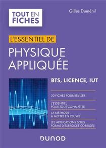 L'essentiel De Physique Appliquee ; Bts, Licence, Iut ; En 30 Fiches