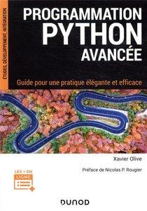 Programmation Python Avancee : Guide Pour Une Pratique Elegante Et Efficace